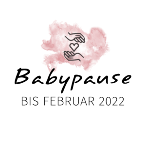 Read more about the article Baby- & Blogpause
