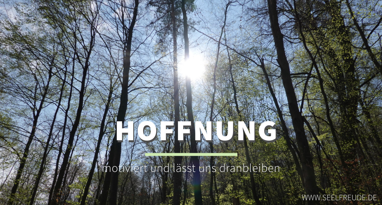 Read more about the article Was uns bewegt #1 – Hoffnung